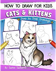 How to Draw for Kids: Cats & Kittens : An Easy Step-by-Step guide book (Ages 4-8)