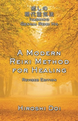A Modern Reiki Method for Healing