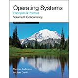 Operating Systems: Principles and Practice (Volume 2 of 4)