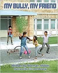 My Bully My Friend: 1 (My Bully My Friend: Book 1)