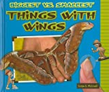 Biggest vs. Smallest Things with Wings, Susan K. Mitchell, 0766035786