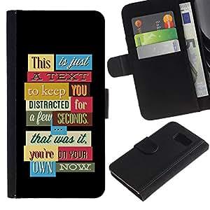 All Phone Most Case / Oferta Especial Cáscara Funda de cuero Monedero Cubierta de proteccion Caso / Wallet Case for Samsung Galaxy S6 // Funny Distraction Text If You Read It