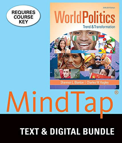 Bundle: World Politics: Trend and Transformation, Loose-leaf Version, 16th + MindTap Political Science, 1 term (6 months) Printed Access Card