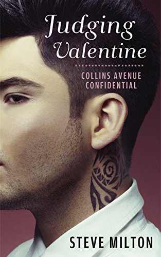 Judging Valentine (Collins Avenue Confidential Book 5)