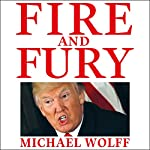 Fire and Fury | Michael Wolff