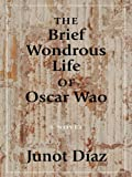 The Brief Wondrous Life of Oscar Wao (Thorndike Press Large Print Core Series)