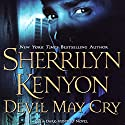 Devil May Cry : A Dark-Hunter Novel Hörbuch von Sherrilyn Kenyon Gesprochen von: Holter Graham