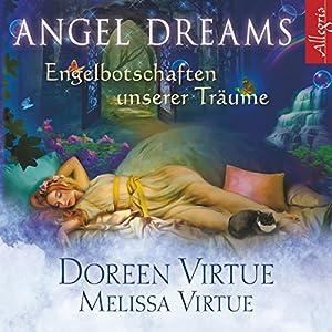 Angel Dreams: Engelbotschaften unserer Träume Hörbuch