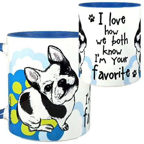Your Favorite French Bulldog Mug by Pithitude - One Single 11oz. Blue Coffee Cup