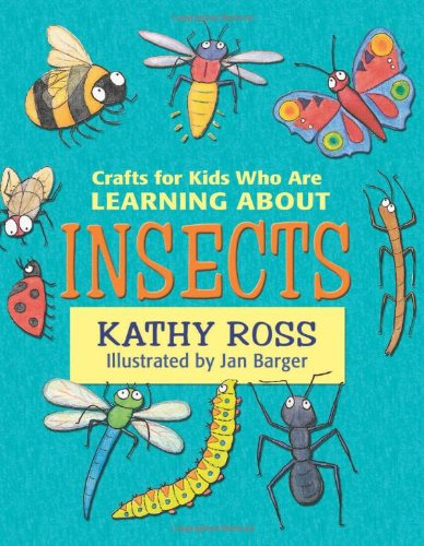 Download Crafts for Kids Who Are Learning about Insects ebook
