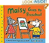 #5: Maisy Goes to Preschool: A Maisy First Experiences Book