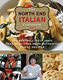 The Complete North End Italian Cookbook, Marguerite DiMino Buonopane, 0762781904