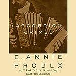 Accordion Crimes | Annie Proulx