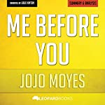 Me Before You, by Jojo Moyes: Unofficial & Independent Summary & Analysis |  Leopard Books
