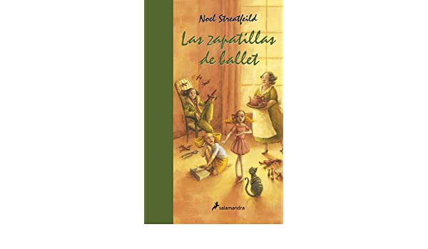 Amazon.com: Las zapatillas de ballet (Narrativa Joven) (Spanish Edition) eBook: Noel Streatfeild: Kindle Store