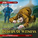 Clouds of Witness (Dramatised) Radio/TV Program by Dorothy L. Sayers Narrated by Patricia Routledge, Ian Carmichael, full cast