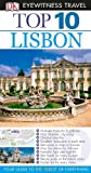Top 10 Lisbon - Eyewitness, Tomas Tranaeus and Dorling Kindersley Publishing Staff, 0756696674