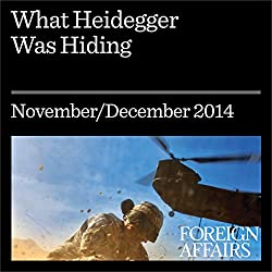 What Heidegger Was Hiding
