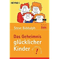 Das Geheimnis glücklicher Kinder