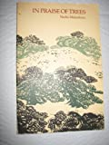 In Praise of Trees, Naoko Matsubara, 0889621780
