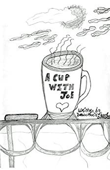 A Cup With Joe by [DiMartino, Dawn Marie]