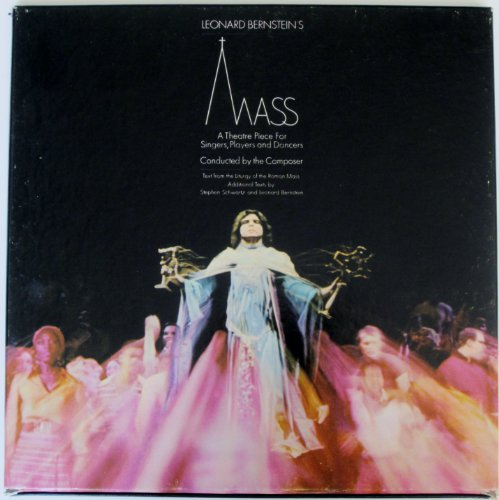 Leonard Bernstein's Mass: A Theatre Piece for