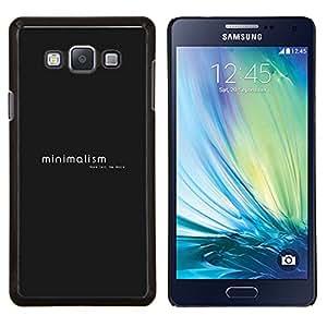 Stuss Case / Funda Carcasa protectora - Minimalismo - Menos es más - Samsung Galaxy A7 A7000
