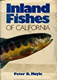 Inland Fishes of California, Peter B. Moyle, 0520029755