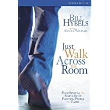 Just Walk Across the Room Participant's Guide with DVD: Four Sessions on Simple Steps Pointing Peopl: Written by Zondervan Publishing, 2013 Edition, (Csm Pck Pa) Publisher: Zondervan [Paperback]