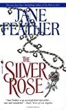 The Silver Rose, Jane Feather, 0553575244