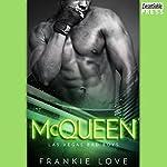 McQueen: Las Vegas Bad Boys, Book 3 | Frankie Love
