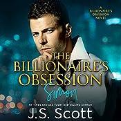 The Billionaire's Obsession ~ Simon | J. S. Scott