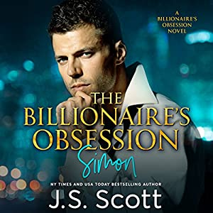 The Billionaire's Obsession ~ Simon Audiobook