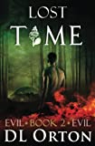 Lost Time (Between Two Evils) (Volume 2)