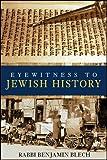 Eyewitness to Jewish History 1st Edition