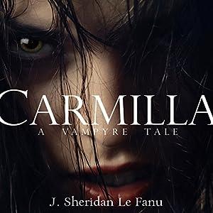 Carmilla: A Vampyre Tale Audiobook