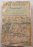 img - for Old Dutchess Forever! Story of an American County book / textbook / text book