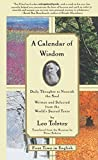 : A Calendar of Wisdom: Daily Thoughts to Nourish the Soul, Written and Selected from the World's Sacred Texts