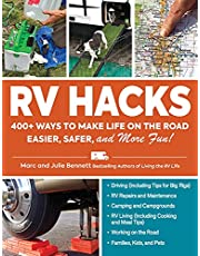 RV Hacks: 400+ Ways to Make Life on the Road Easier, Safer, and More Fun!