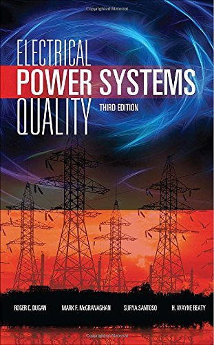 By Roger C. Dugan Electrical Power Systems Quality, Third Edition (3rd Third Edition) [Hardcover]