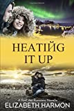 img - for Heating It Up: A Red Hot Russians Novella book / textbook / text book