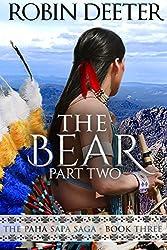 The Bear: The Paha Sapa Saga Book Three, Part Two (Sensual Native American Romance)