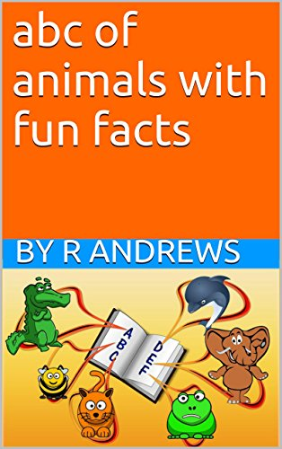 abc of animals with fun facts: abc of animals for kids