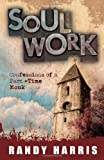 Soul Work, Randy Harris, 0891122729