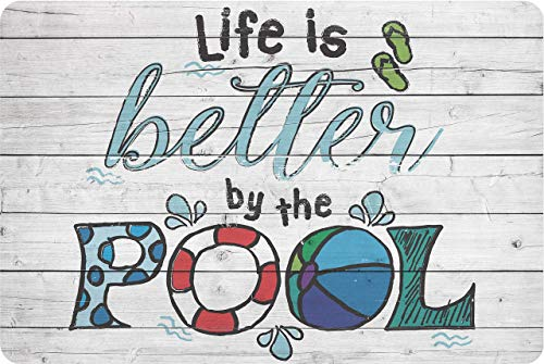 - Metal Sign - Life Is Better By The Pool - Durable Metal Sign - 8