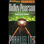 Parallel Lies   Ridley Pearson