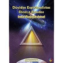 Dúvidas Espiritualistas: Dicas e Estudos