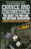 Chance and Circumstance: The Draft, the War, and the Vietnam Generation