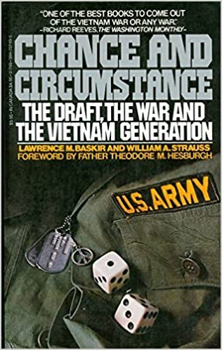 Chance And Circumstance: The Draft, The War, And The Vietnam ...