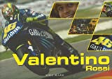 Valentino Rossi (Italian Edition) (English and Italian Edition)